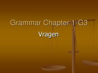 Grammar Chapter 1-G3