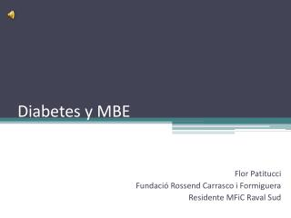 Diabetes y MBE