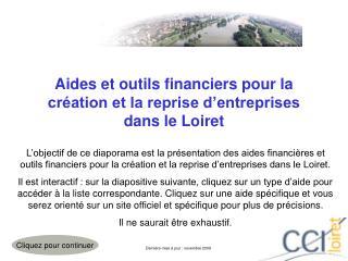 Aides et outils financiers pour la création et la reprise d'entreprises dans le Loiret