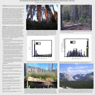 Fire reduction has more than doubled live tree carbon in an un-logged, old-growth, California montane conifer forest.  J