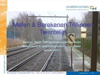 Meten & Berekenen Trillingen Twentelijn