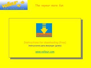 Instructions for downloading  (free) Instrucciones para descargar (gratis) volleur