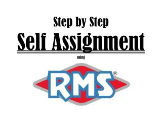 Step by Step Self Assignment using