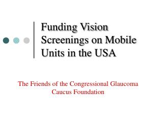 Funding Vision Screenings on Mobile Units in the USA