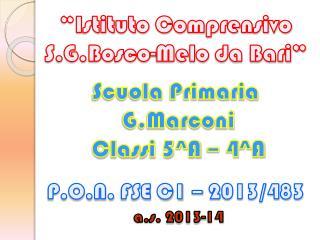 �Istituto Comprensivo S.G.Bosco-Melo  da Bari�