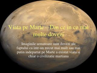 Viata pe Marte – Din ce in ce mai multe dovezi