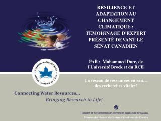 PAR :  Mohammed Dore, de l'Université Brock et du RCE