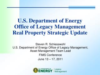 U.S. Department of Energy  Office of Legacy Management  Real Property Strategic Update