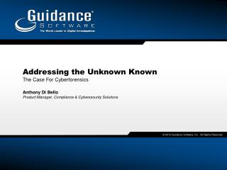 Addressing the Unknown Known  The Case For Cyberforensics