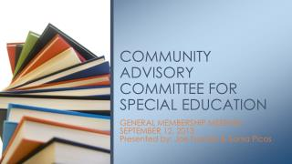 COMMUNITY ADVISORY COMMITTEE FOR SPECIAL EDUCATION