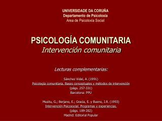 PSICOLOG�A COMUNITARIA Intervenci�n comunitaria