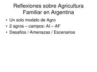 Reflexiones sobre Agricultura Familiar en Argentina