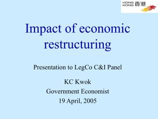 Impact of economic restructuring