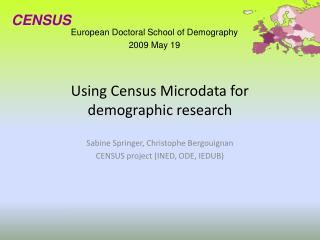 Using Census Microdata for demographic research