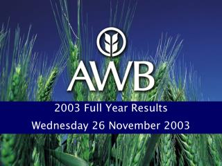 2003 Full Year Results Wednesday 26 November 2003