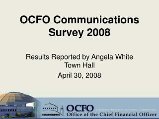 OCFO Communications Survey 2008