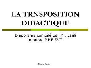 LA TRNSPOSITION DIDACTIQUE