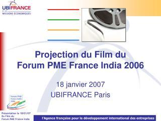 Projection du Film du  Forum PME France India 2006