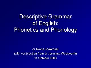 Descriptive Grammar of English: Phonetics and Phonology