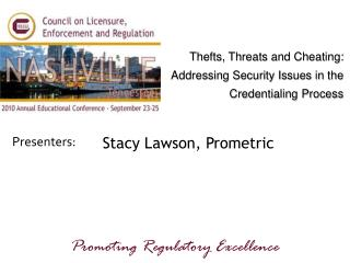 Stacy Lawson, Prometric
