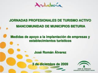 JORNADAS PROFESIONALES DE TURISMO ACTIVO   MANCOMUNIDAD DE MUNICIPIOS BETURIA