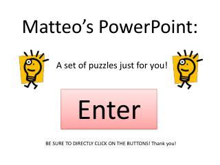 Matteo's PowerPoint: