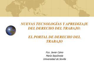 NUEVAS TECNOLOGÍAS Y APREDIZAJE  DEL DERECHO DEL TRABAJO:  EL PORTAL DE DERECHO DEL TRABAJO