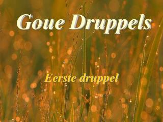 Goue Druppels