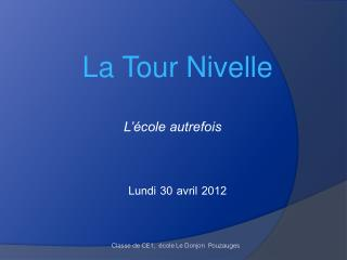La Tour Nivelle
