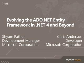 Evolving the ADO Entity Framework in  4 and Beyond