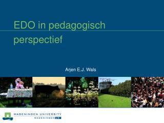 EDO in pedagogisch perspectief
