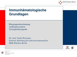 Immunhämatologische Grundlagen