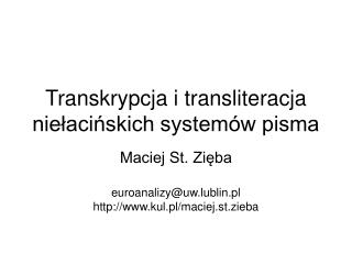 Transkrypcja i transliteracja nielacinskich system w pisma