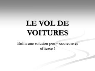LE VOL DE VOITURES