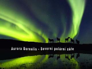 Aurora Borealis - Severní polární záře