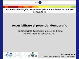 Evaluarea decalajelor teritoriale prin indicatori de dezvoltare comunitară