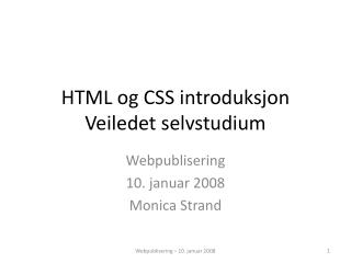 HTML og CSS introduksjon Veiledet selvstudium