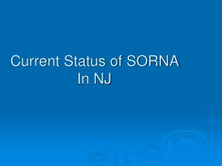 Current Status of SORNA In NJ