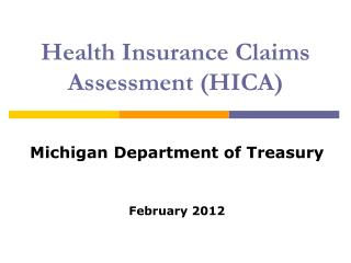 Health Insurance Claims Assessment HICA