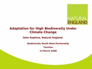 Adaptation for High Biodiversity Under Climate Change