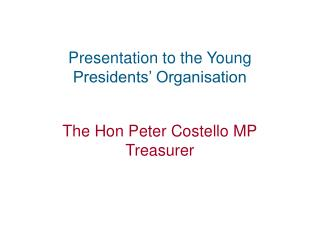 Presentation to the Young Presidents' Organisation