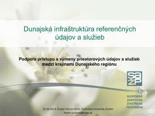Dunajská infraštruktúra referenčných údajov a služieb