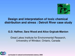 Design and interpretation of toxic chemical  distribution and stress : Detroit River case study