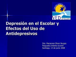 Depresión en el Escolar y Efectos del Uso de Antidepresivos