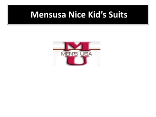 Mensusa Nice Kid's Suits