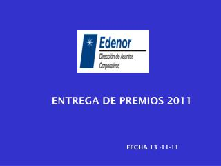 ENTREGA DE PREMIOS 2011