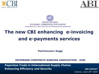 The new CBI enhancing  e-invoicing and e-payments services