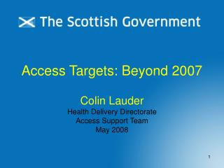 Access Targets: Beyond 2007