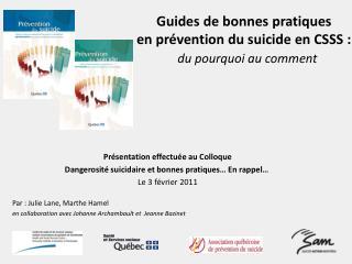 Guides de bonnes pratiques  en prévention du suicide en CSSS: du pourquoi au comment