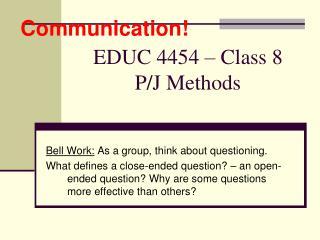 EDUC 4454   Class 8 P